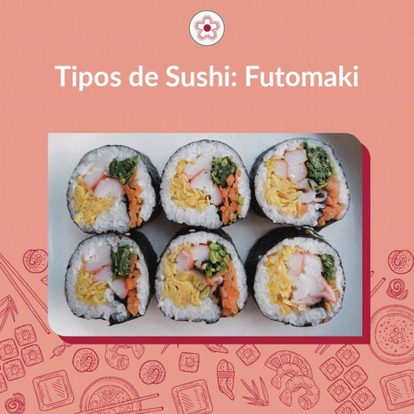 O futomaki - 太巻き - é a versão grossa do makizushi ou sushi enrolado, com recheios diversos e servido fatiado. As opções de recheio podem ser diversas como, por exemplo, horenso, ovo, atum, shiitake, kanpyo, , pepino, manga, kani ou camarão.
