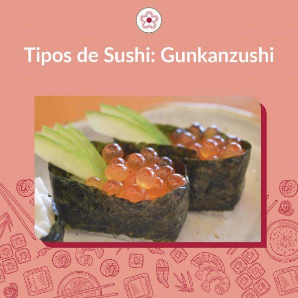 Gunkanzushi- 軍艦寿司 - sushi navio de guerra, conhecido também como gunkanmaki, é um sushi pequeno e ovalado.